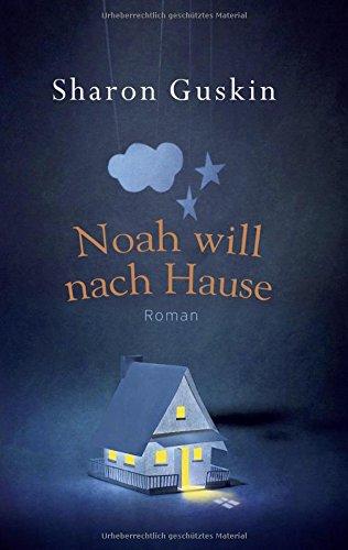Buchseite und Rezensionen zu 'Noah will nach Hause: Roman' von Sharon Guskin