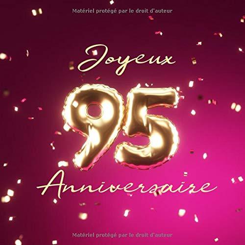Joyeux 95ème Anniversaire: Livre d'or de 110 pages - Ballons de couverture Or-Rose