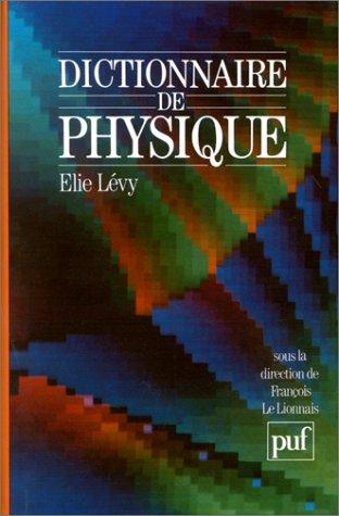 Dictionnaire de physique par Élie Lévy
