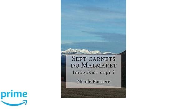 Sept carnets du Malmaret: Imapakmi urpi ? (French Edition)