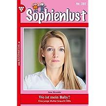 Sophienlust 397 – Familienroman: Wo ist mein Baby?