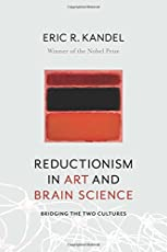 Reductionism in Art and Brain Science – Bridging the Two Cultures