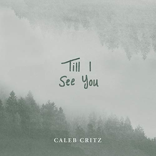 Till I See You