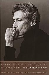 Power, Politics. and Culture: Interviews with Edward W. Said by Edward W. Said (2001-08-14)