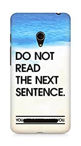 AMEZ do not read the next sentence i like you Back Cover For Asus Zenfone 5