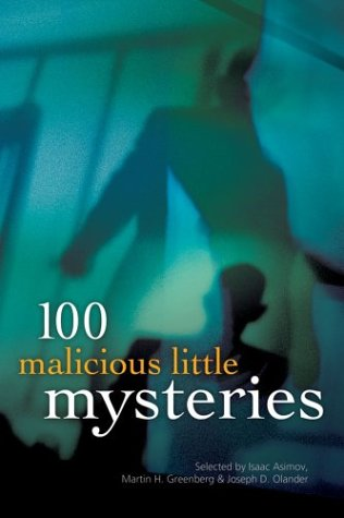 100 Malicious Little Mysteries (100 Stories)