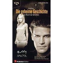 Buffy und Angel. Die geheime Geschichte, Bd. 1. Im Reich der Schatten