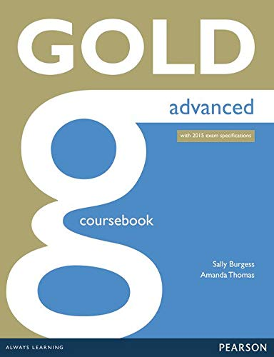 Gold Advanced Coursebook. With online Audio