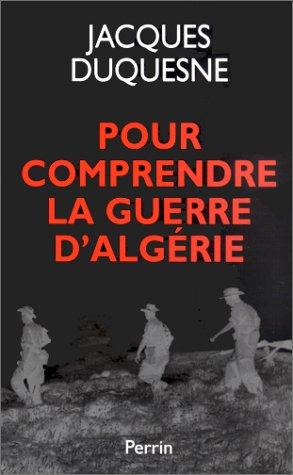 Pour comprendre la guerre d'Algérie
