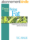 Done With Being Fat (English Edition)