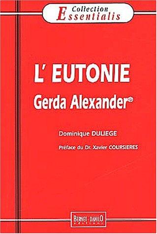 L'eutonie Gerda Alexander par Dominique Duliège