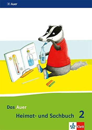 Das Auer Heimat- und Sachbuch 2. Ausgabe Bayern: Schülerbuch Klasse 2 (Das Auer Heimat- und Sachbuch. Ausgabe für Bayern ab 2014)