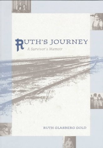 Ruth's Journey: A Survivor's Memoir