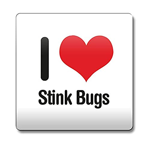I Love Stink Bugs aimant 1770