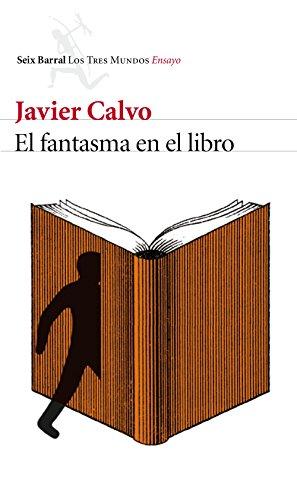 El fantasma en el libro: La vida en un mundo de traducciones (Los tres mundos) por Javier Calvo Perales