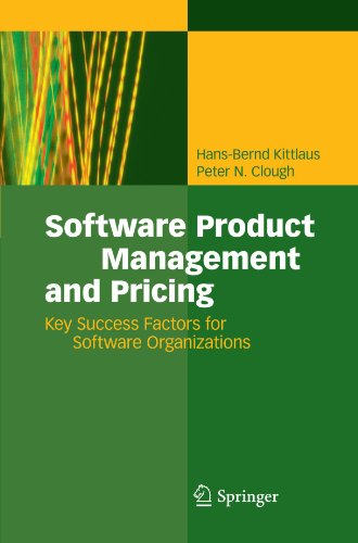 Software Product Management and Pricing: Key Success Factors for Software Organizations