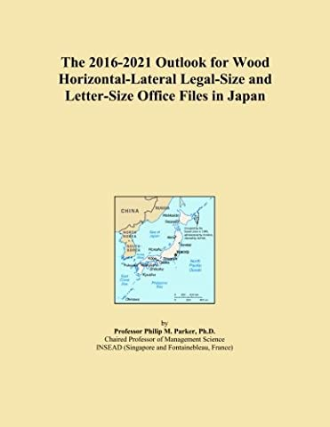 The 2016-2021 Outlook for Wood Horizontal-Lateral Legal-Size and Letter-Size Office Files in Japan