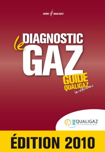 Le Diagnostic Gaz le Guide Qualigaz