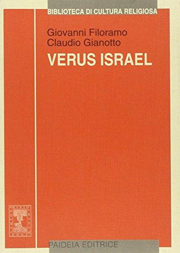 Verus Israel. Nuove prospettive sul giudeocristianesimo. Atti del Colloquio (Torino, 4-5 novembre 1999)
