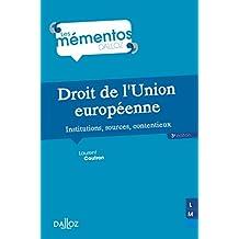 Droit de l'Union européenne. Institutions, sources, contentieux - 3e éd.