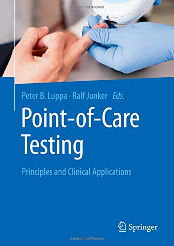Point-of-care testing: Principles and Clinical Applications