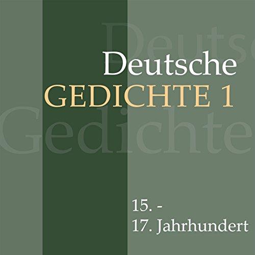 Deutsche Gedichte 1: 15. - 17. Jahrhundert (Werke von Martin Luther, Hans Sachs, Simon Dach, Friedrich von Logau, Paul Gerhardt und anderen.) - 17 Dach