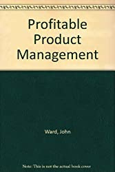 Profitable Product Management