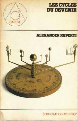 Les cycles du devenir par Alexander Ruperti