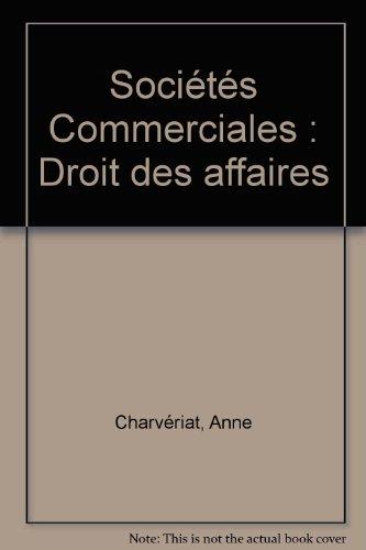 Sociétés Commerciales : Droit des affaires