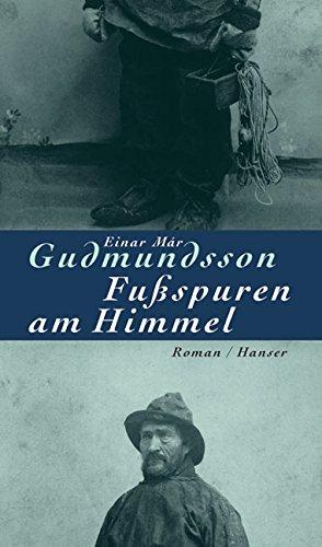 Buchseite und Rezensionen zu 'Fußspuren am Himmel: Roman' von Einar Már Gudmundsson