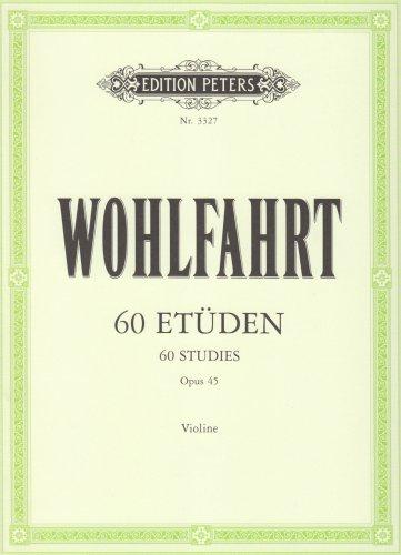 60 Etüden für Violine solo op. 45 (Grüne Reihe Edition Peters)