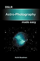 DSLR Astro Photography made easy