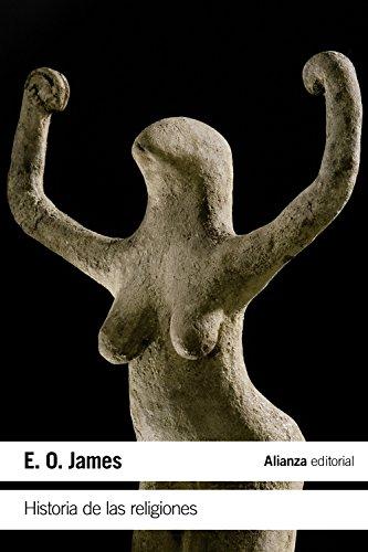 Historia de las religiones (El Libro De Bolsillo - Humanidades) por E. O. James