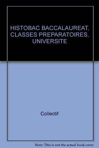 Histo bac : baccalauréat, classes préparatoires