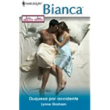 Duquesa por accidente (Miniserie Bianca)