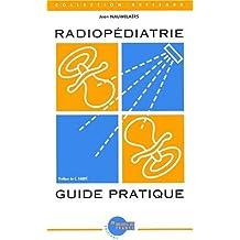 Radiopediatrie guide pratique