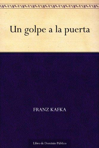 Un golpe a la puerta por Franz Kafka epub