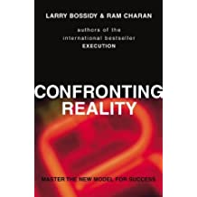 Confronting Reality: Master the New Model for Success by Larry Bossidy (2004-10-14)