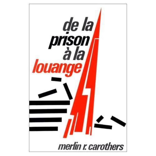 De la prison à la louange - 1984
