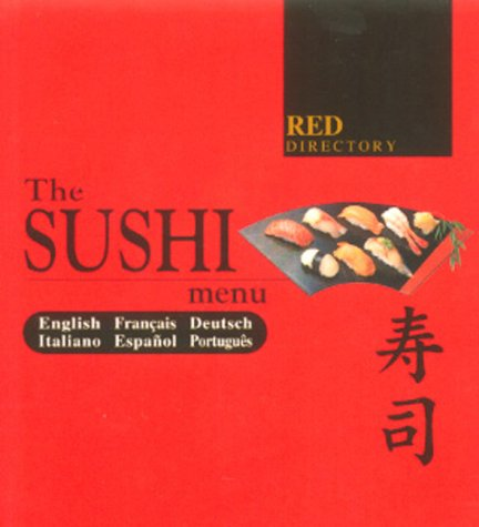 Red Directory: Sushi Menu: Your Guide to Authentic Japanese Sushi