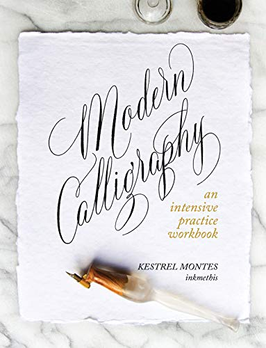Modern Calligraphy: an intensive practice workbook (English Edition)