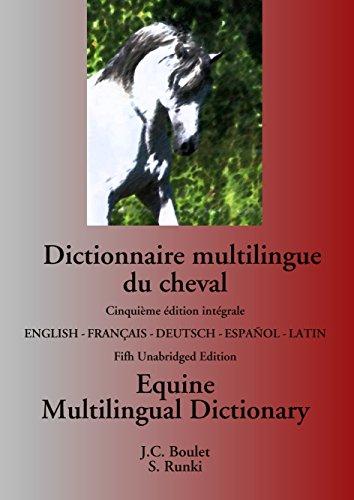 Dictionnaire multilingue du cheval : Equine multilingual dictionary