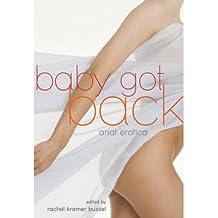 [ BABY GOT BACK: ANAL EROTICA ] Baby Got Back: Anal Erotica By Bussel, Rachel Kramer ( Author ) Aug-2013 [ Paperback ]
