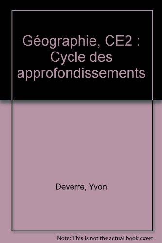 Géographie, CE2 : Cycle des approfondissements
