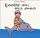 Emmène-moi petit dauphin