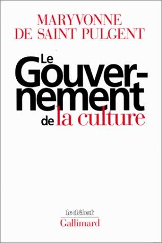 Le Gouvernement de la culture