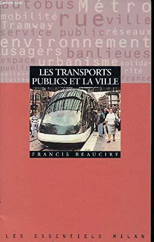 Les transports publics et la ville