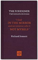 The Foreigner by Richard Sennett (2011-04-28)