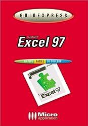 MICROSOFT EXCEL 97. Rapide, facile, en couleur