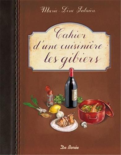 Cahier d'une cuisinière les gibiers